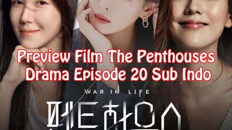 Preview Film The Penthouses Drama Episode 20 Sub Indo