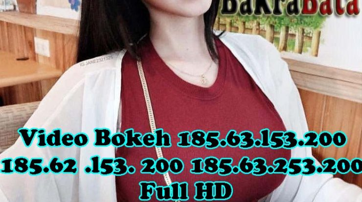 Video Bokeh 185.63.l53.200 185.62 .l53. 200 185.63.253.200 Full HD